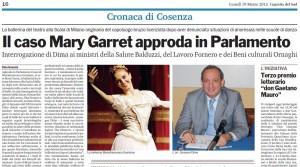 Il parlamentare Giovanni Dima presentò una interrogazione a favore di Mary Garret