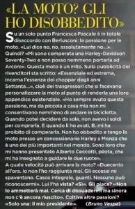 """Pascale a Bruno Vespa: """"Il pilota Alberto Ceccotti mi ha insegnato a guidare la moto. Silvio non voleva"""""""